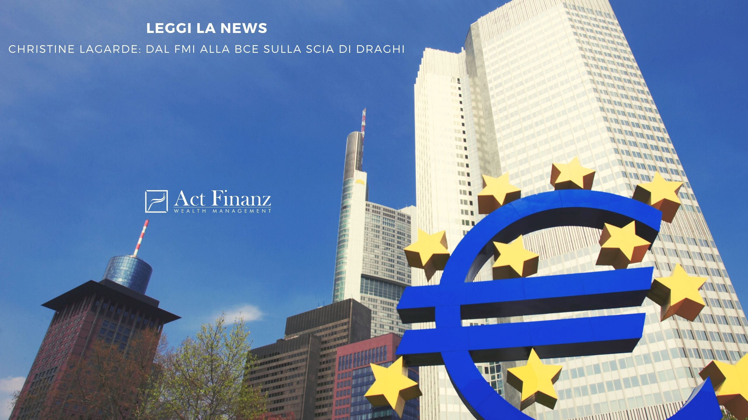 Christine Lagarde_ DAL FMI ALLA BCE SULLA SCIA DI DRAGHI - Act finanz gestori patrimoniali