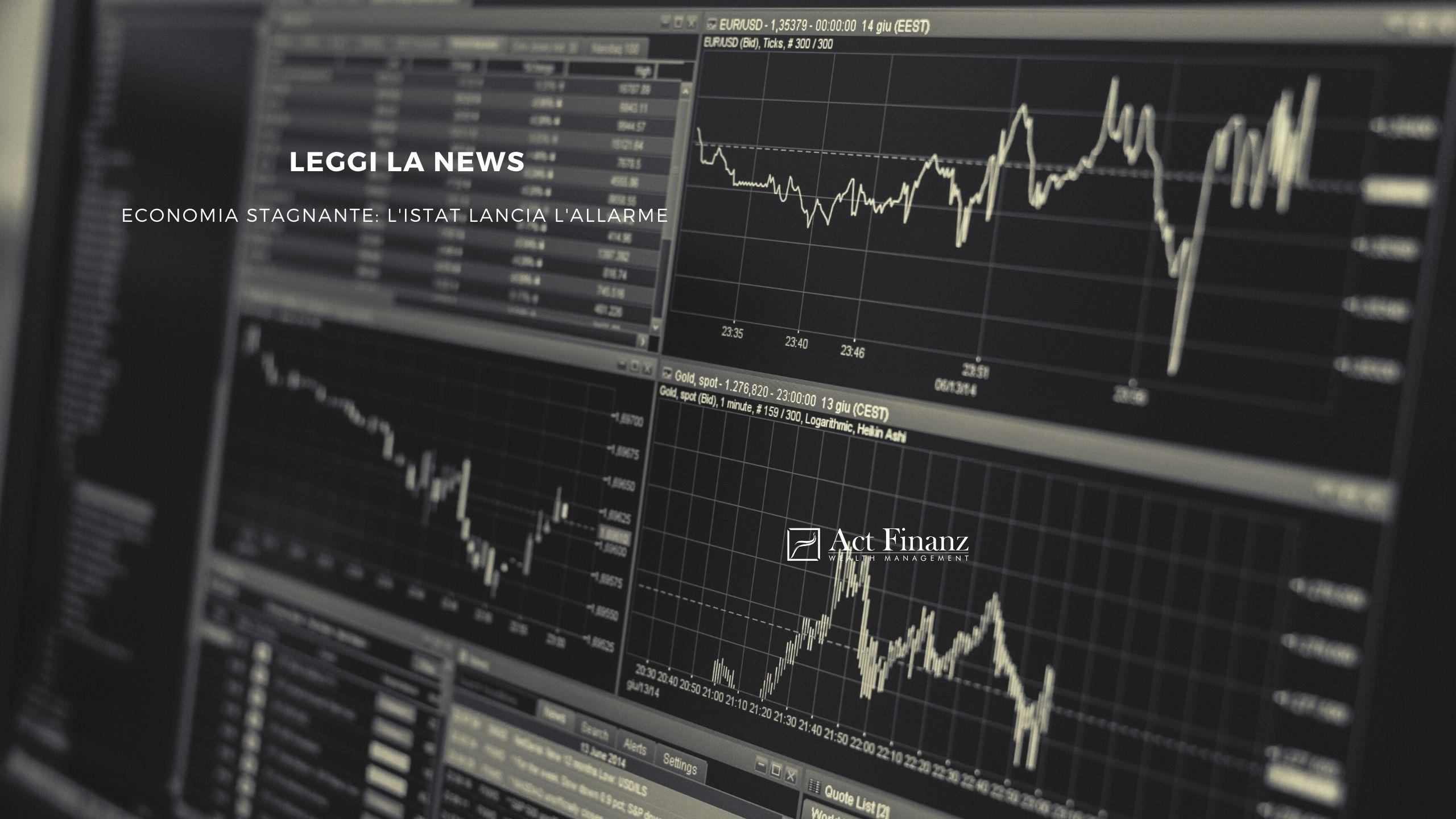Economia stagnante_ l'Istat lancia l'allarme. act finanz gestori patrimoniali(1)