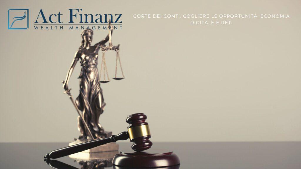 Corte dei conti: cogliere le opportunità, economia digitale e reti - ACT Finanz, wealth management e Gestori patrimoniali in svizzera