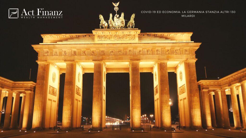 Covid-19 ed economia La Germania stanzia altri 130 milardi - ACT Finanz, wealth management e Gestori patrimoniali in svizzera