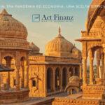 INDIA TRA PANDEMIA ED ECONOMIA...UNA SCELTA DIFFICILE- ACT Finanz, wealth management e Gestori patrimoniali in svizzera