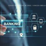 Covid 19 banche in crisi, i vincoli della BCE, Act finanz gestori patrimoniali in Svizzera